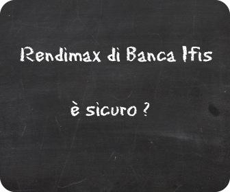 rendimax-banca-ifis-conto-deposito-sicuro-opinioni-rating-testimonianze.jpg
